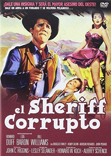 El Sheriff Corrupto (Import Dvd) (2013) Howard Duff, Lita Baron, Bill Williams