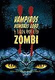 Vampiros, hombres lobo y algún que otro zombi II