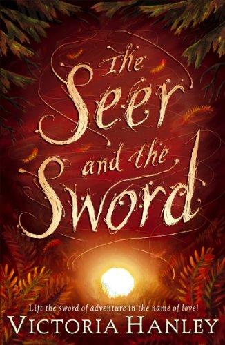 Amazon Com The Seer And The Sword Ebook Hanley Victoria Kind