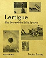 Lartigue: The Boy and the Belle Époque