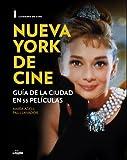 Nueva York de cine: Guía de la ciudad en 55 películas (General)
