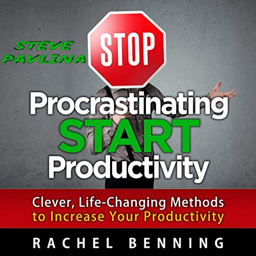 Stop Procrastinating, Start Productivity: Clever, Life-Changing Methods to Increase Your Productivity Titelbild