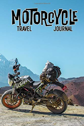 Motorcycle Travel Journal: KTM Mountain Road - Live to Ride Journey Log and Diary, (145 Guided Pages)
