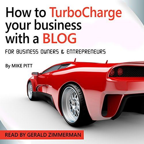 How to TurboCharge Your Business with a Blog audiobook cover art