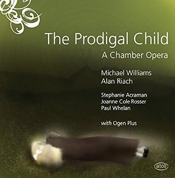 Williams: The Prodigal Child