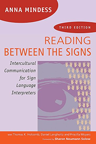 Compare Textbook Prices for Reading Between the Signs: Intercultural Communication for Sign Language Interpreters 3 Edition ISBN 9781941176023 by Mindess, Anna