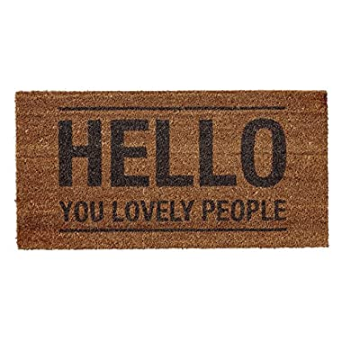 Bloomingville 31-1/2 L x 15-3/4 W Coir Doormat with  Hello You Lovely People