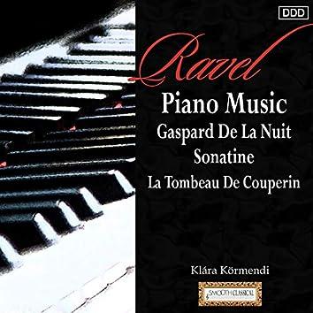 Ravel: Piano Music Gaspard De La Nuit - Sonatine - La Tombeau De Couperin
