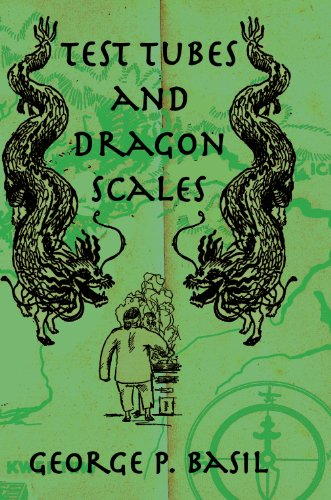 Test Tubes Dragon Scales (Kegan Paul China Library) (English Edition)