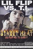 Street Heat: Lil Flip Vs Ti [DVD]
