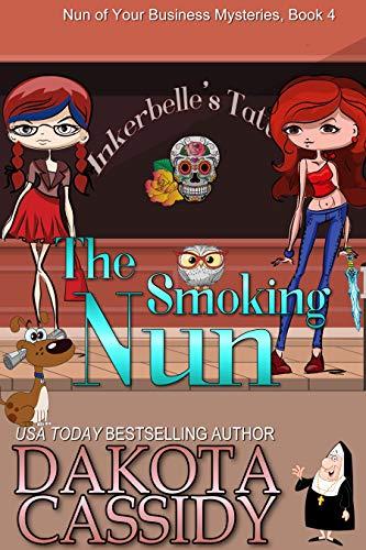 The Smoking Nun (Nun of Your Business Mysteries Book 4)