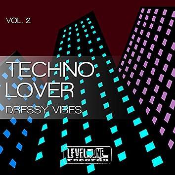 Techno Lover, Vol. 2 (Dressy Vibes)