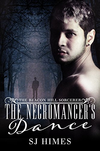 The Necromancer's Dance (The Beacon Hill Sorcerer Book 1) (English Edition)