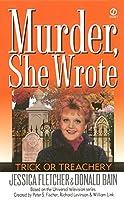 Murder, She Wrote: Trick or Treachery (Murder She Wrote)