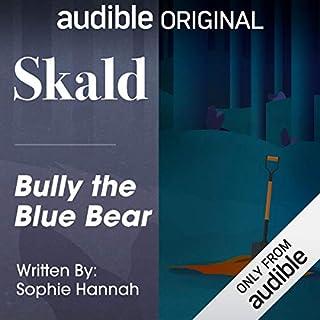 Ep. 3: Bully the Blue Bear (Skald) cover art