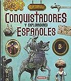 Conquistadores y exploradores Españoles (Atlas Ilustrado)