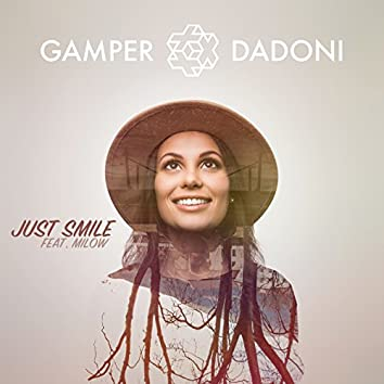 Just Smile (Feat. Milow) [feat. Milow]