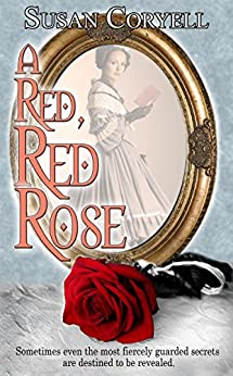 A Red, Red Rose by [Susan Coryell]