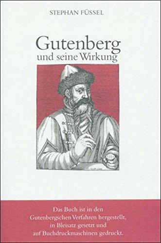 Gutenberg und seine Wirkung