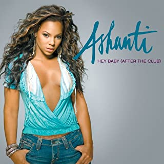 Hey Baby (After The Club) (Extended Radio Version)