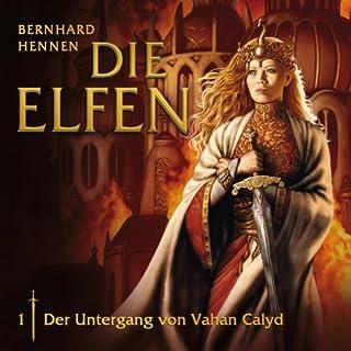Der Untergang von Vahan Clayd     Die Elfen 1              Autor:                                                                                                                                 Bernhard Hennen                               Sprecher:                                                                                                                                 div.                      Spieldauer: 1 Std. und 14 Min.     41 Bewertungen     Gesamt 4,3