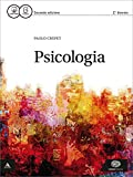 Psicologia. Per le Scuole superiori. Con e-book. Con espansione online