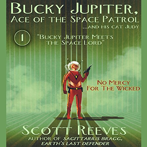 Bucky Jupiter Meets the Space Lord Audiobook By Scott Reeves cover art