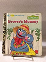 Grover's Mommy (First Little Golden Book) 0307302032 Book Cover