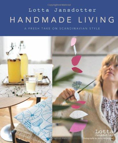 Lotta Jansdotter's Handmade Living: A Fresh Take on Scandinavian Style