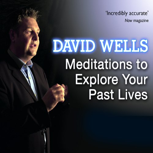 Meditations to Explore Your Past Lives audiobook cover art