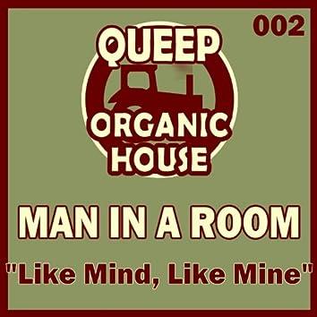 Like Mind Like Mine