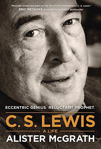 Image of C. S. Lewis -- A Life: Eccentric Genius, Reluctant Prophet