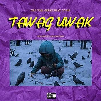 Tawag Uwak (feat. Zyme)