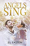 Angels Sing (Daddy Dearest Book 2)