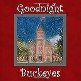 Goodnight Buckeyes: OSU Bedtime Story