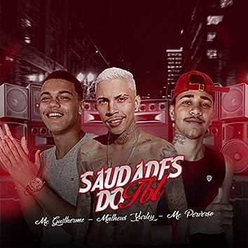 Saudades do Tbt (feat. MC Perverso & Matheus Yurley)