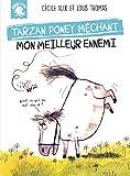Mon meilleur ennemi : Tarzan, poney méchant (Mini-Poulpe)