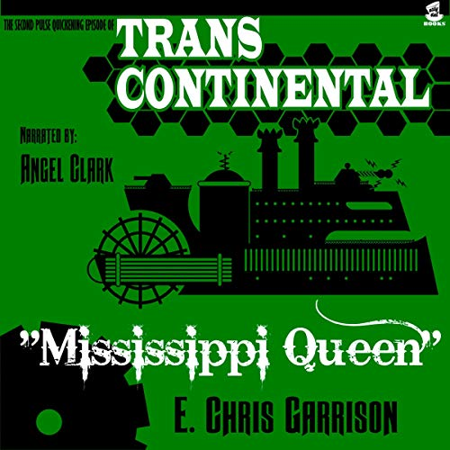 Mississippi Queen Audiobook By E. Chris Garrison cover art