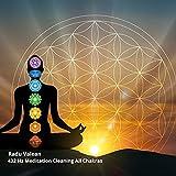 432 Hz Meditation Cleaning All Chakras