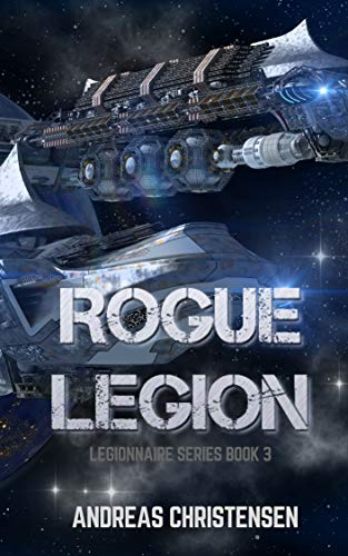 Rogue Legion (Legionnaire Series Book 3) (English Edition)