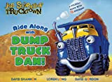 Ride Along with Dump Truck Dan!: A Foldout Book with 15 Stickers! (Trucktown)
