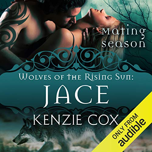 Jace: Wolves of the Rising Sun #1 audiobook cover art