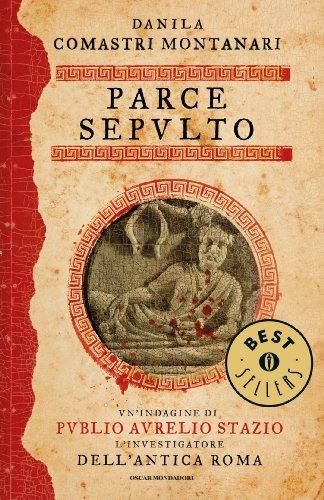 Parce sepulto (Publio Aurelio Stazio Vol. 5)