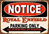 Yilooom Notice Royal Enfield Parking Only Metal Tin Sign Poster Wall Plaque