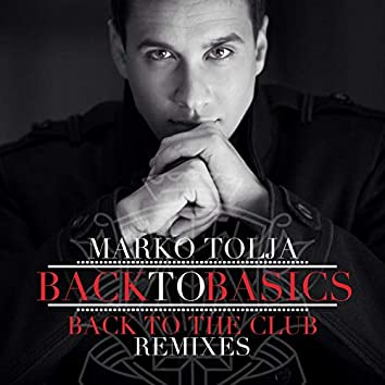 Back To Basics (Back To The Club Remixes)