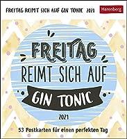 Freitag reimt sich auf Gin Tonic Kalender 2021: 53 Postkarten fuer einen perfekten Tag