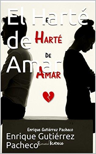 El Harté de Amar (Spanish Edition)
