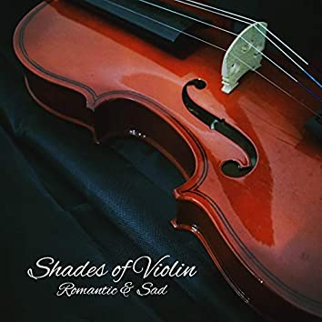 Shades of Violin: Romantic & Sad
