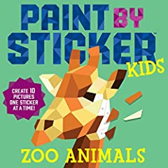 Paint By Sticker book - Zoo Animals Create 10 bright, playful, full color illustrations Using pre-cut stickers Templates printed on cardstock Edges are perforated for easy tear out and display