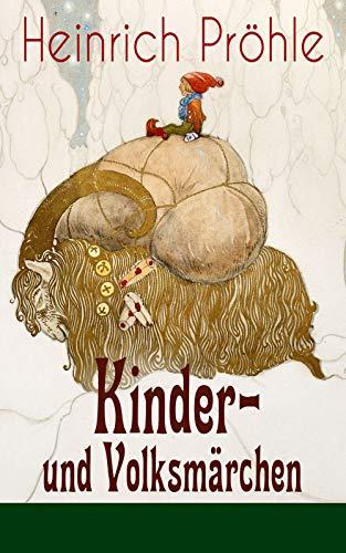 Kinder- und Volksmärchen: 81 Geschichten in einem Buch: Gesammelt auf dem Oberharze im Volke und aus benachbarten niedersächsischen Orten (TREDITION CLASSICS)